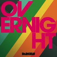 Parcels - Overnight (prod. by Daft Punk)