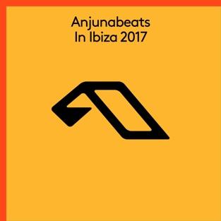 Anjunabeats in Ibiza 2017 – Various Artists