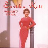 Miss Kitt To You-Eartha Kitt