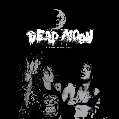 Echoes of the Past - Dead Moon