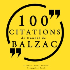 100 citations de Honoré de Balzac