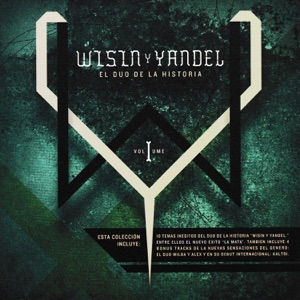Wisin & Yandel - Dale Mai feat. Kaltri