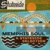 Memphis Soul: A Stateside Selection