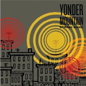 Yonder Mountain String Band - Troubled Mind