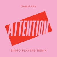 Charlie Puth - Attention (Bingo Players Remix)
