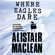 Alistair Maclean - Where Eagles Dare (Unabridged)