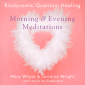 Morning & Evening Meditations (feat. Mary Whyte, Lorraine Wright & Symbiosis)