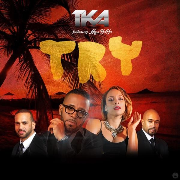 TKA - Try (feat. Miss YaYa) - Single