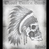 Ghost Dance Band-Dancing With Ghosts