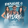 Embaçar O Vidro feat Simone Simaria Single