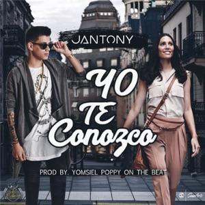 Jantony - Yo Te Conozco