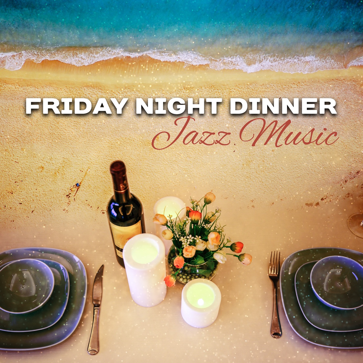 Friday Night Dinner: Jazz Music – Romantic Time for Two with