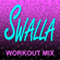 Swalla (Extended Workout Mix) - Dynamix Music