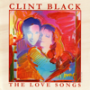 Clint Black - I'll Have to Say I Love You in a Song artwork
