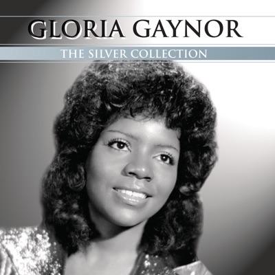 The Silver Collection: Gloria Gaynor - Gloria Gaynor