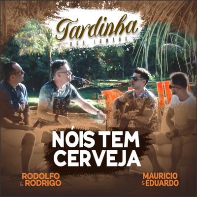 Nóis Tem Cerveja (Ao Vivo) - Single - Rodolfo e Rodrigo