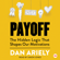 Dan Ariely - Payoff (Unabridged)