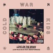 Cold War Kids - Love On the Brain (Los Feliz Blvd) [feat. Bishop Briggs]