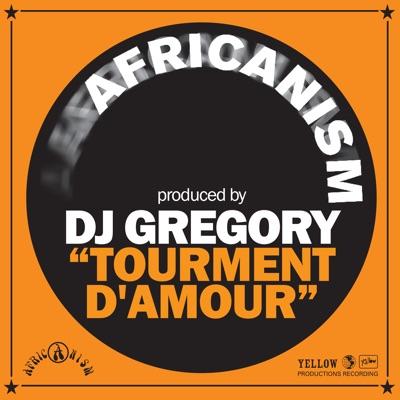 Tourment D'amour - Single - Africanism