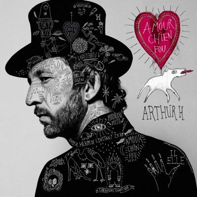 Arthur H– Amour chien fou (2 CD)
