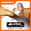 Avatar: The Last Airbender, Book 3: Fire wiki, synopsis