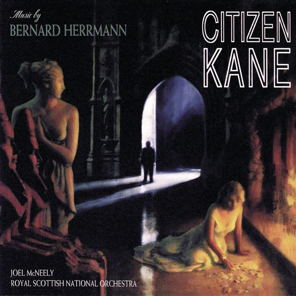 Citizen Kane (Music From the Motion Picture)
