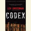 Lev Grossman - Codex (Unabridged) artwork