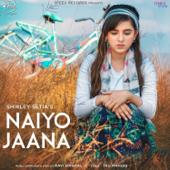 Naiyo Jaana