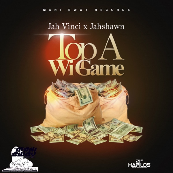 Top a Wi Game - Single (feat. Jahshawn) - Single