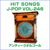Orgel J-Pop Hit Songs, 246
