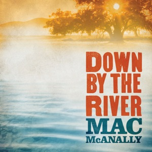 Mac McAnally - (Nothing Like A) Sunny Day