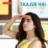Taajub Hai Single
