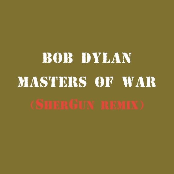 Masters of War (SherGun Remix) - Single
