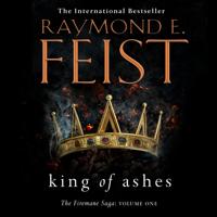 Raymond E. Feist - King of Ashes artwork