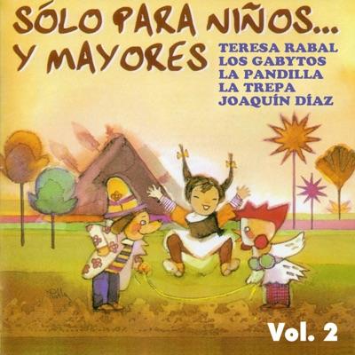 Sólo para niños... y mayores, Vol. 2 - Joaquín Díaz