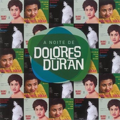 A Noite De Dolores - Dolores Duran