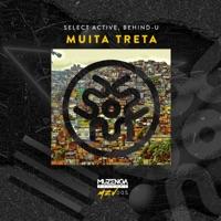 Muita Treta - SELECT ACTIVE-BEHIND-U