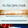 Robin and the Backstabbers - . În / Îm / Pre / / Ună . Înîmpreună . Împreună . Despre Neajunsul De a Te Fi Cunoscut. artwork