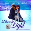 Let There Be Light: Sled Dog, Book 2
