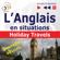 Dorota Guzik, Joanna Bruska & Anna Kicinska - L'Anglais en situations - nouvelle édition: Holiday Travels - 15 thématiques au niveau B1-B2 (Écoutez et apprenez)