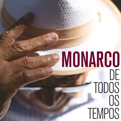 De Todos os Tempos - Monarco