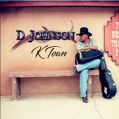 D Johnson - Why I Still Love You