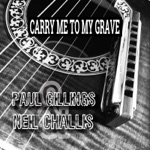 Paul Gillings & Neil Challis - Playing the Blues When I Want