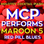 MCP Performs Maroon 5: Red Pill Blues (Instrumental)