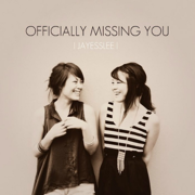 Officially Missing You - Jayesslee - Jayesslee