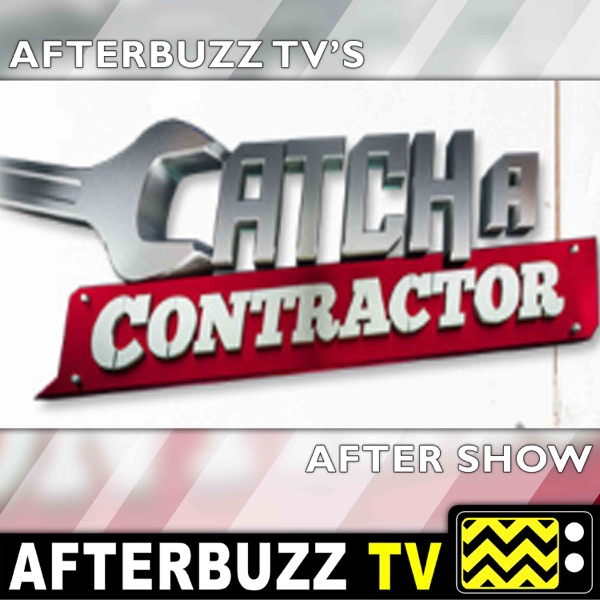 Catch a Contractor Reviews and After Show
