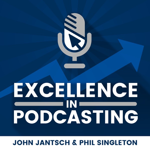Excellence in Podcasting