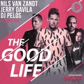 The Good Life (feat. Nikki Dae) - Single
