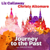 "Journey to the Past (From ""Anastasia"") - Liz Callaway & Christy Altomare"