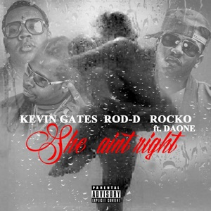 She Ain't Right (Remix) [feat. Rocko & Daone] - Single Mp3 Download